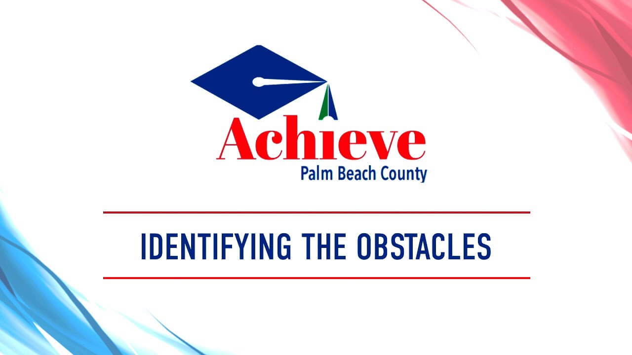 Identifying the Obstacles